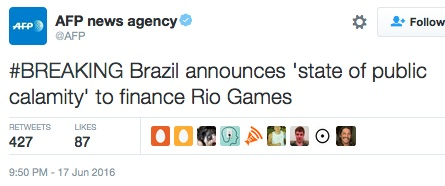 A state of public calamity: Rio 2016: A state of public calamity. Tweet by AFP News Agency.